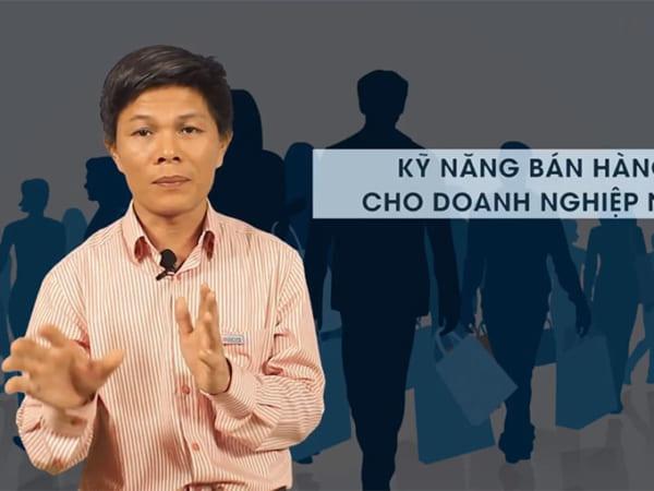 Khóa học trực tuyến: Kỹ năng bán hàng cho doanh nghiệp nhỏ