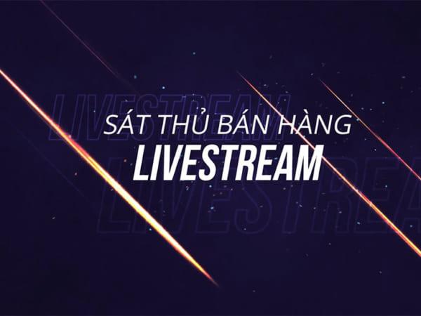 Sát thủ bán hàng Livestream - Phạm Thành Long