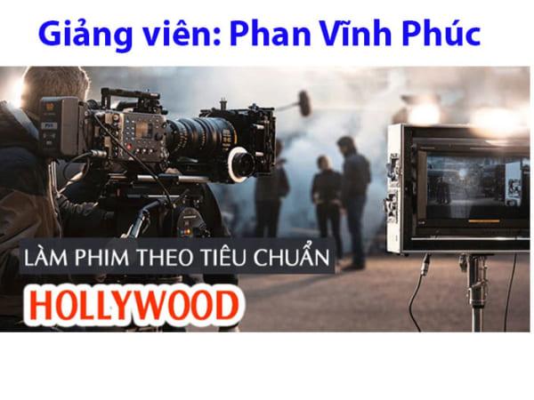 Làm phim theo tiêu chuẩn Hollywood