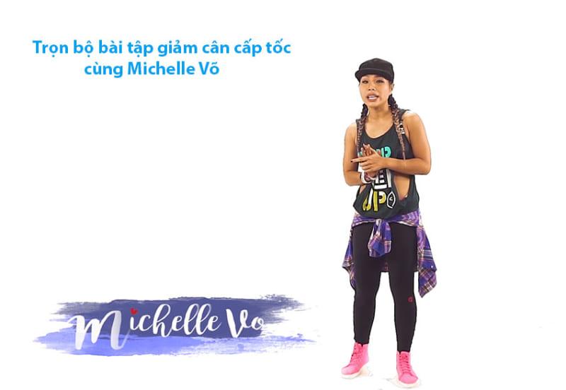 Trọn bộ bài tập giảm cân cấp tốc cùng Michelle Võ