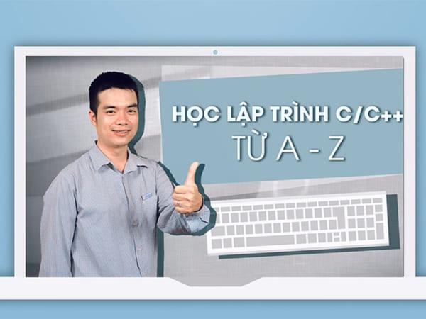 Học lập trình C/C++ TỪ A - Z