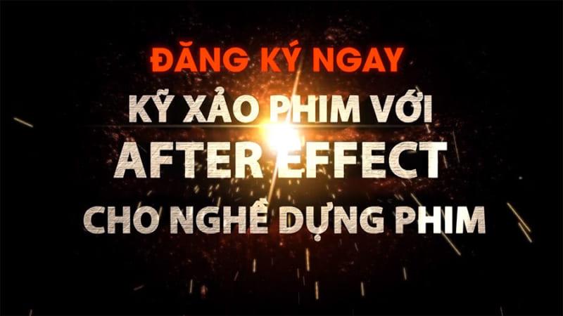 Kỹ xảo phim với After Effect cho nghề dựng phim