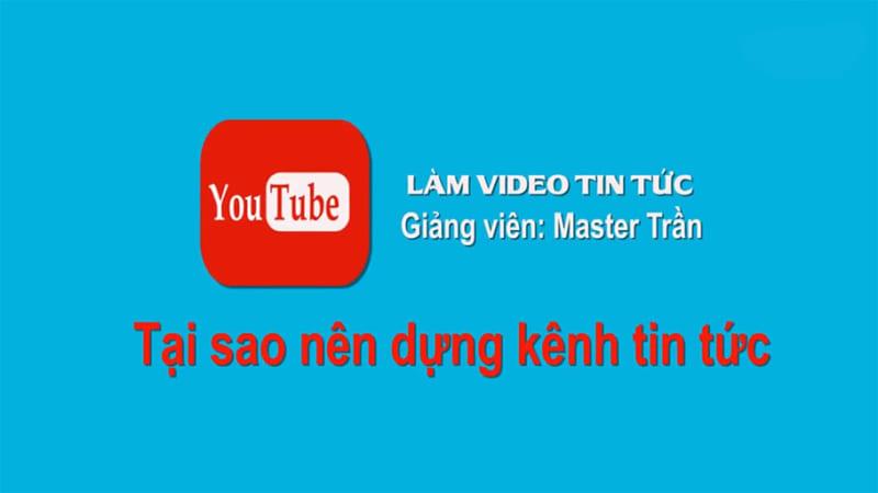 Làm video tin tức nước ngoài kiếm tiền trên youtube ngoại