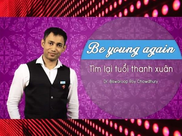 Be Young Again - Tìm lại tuổi xuân