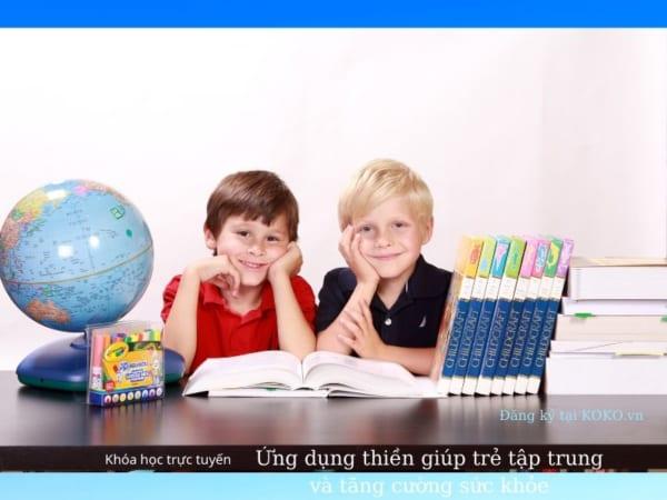 Ứng dụng thiền giúp trẻ tập trung và tăng cường sức khỏe