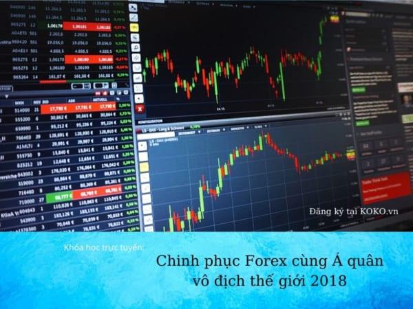 Chinh phục Forex cùng Á quân vô địch thế giới 2018