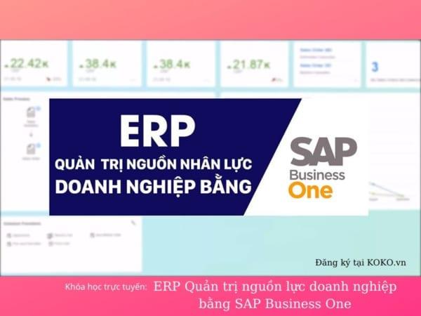 ERP Quản trị nguồn lực doanh nghiệp bằng SAP Business One