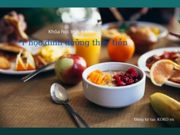 khóa học trực tuyến: Y học dinh dưỡng thực tiễn